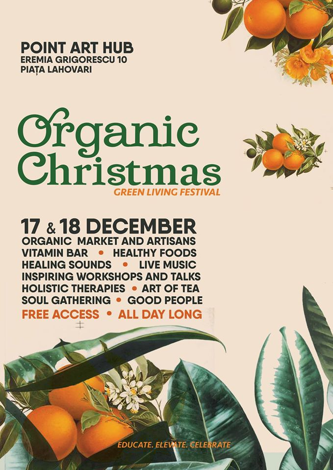 Organic Christmas - Green Living Festival, Point Art Hub, Bucharest