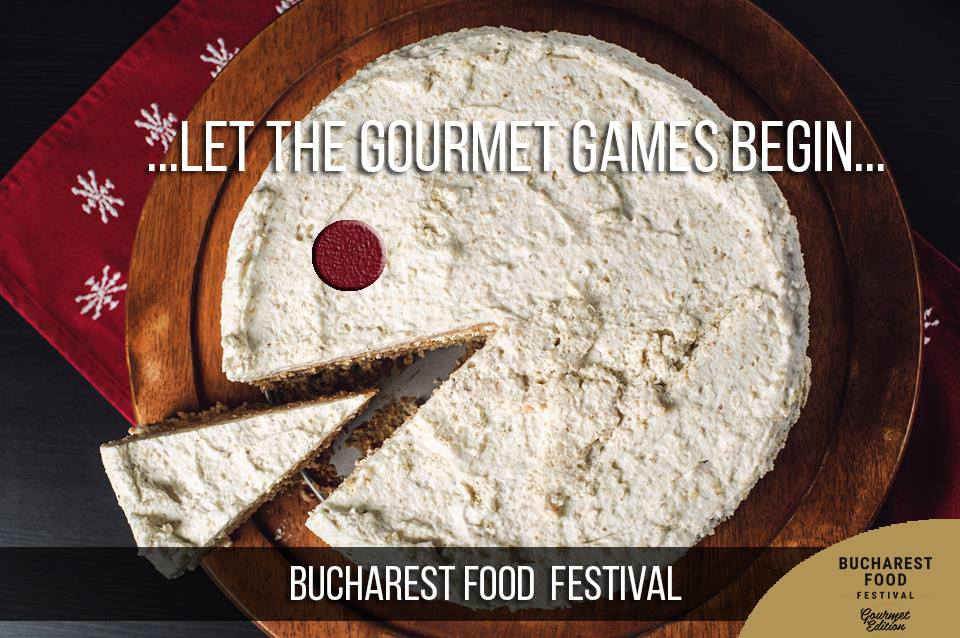 Bucharest Food Festival – Gourmet Edition