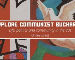 Explore Communist Bucharest – online event